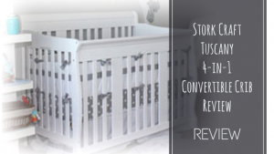 Stork-Craft Tuscany 4-in-1 Convertible Crib Review