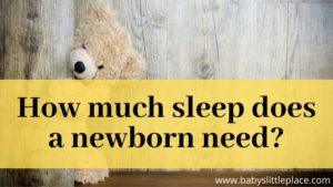 How much sleep does a newborn need?