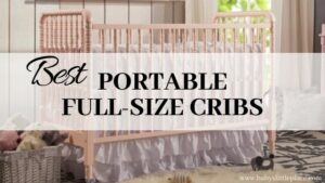 Best portable full-size cribs
