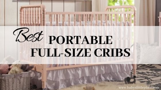 Best Portable full-size Crib