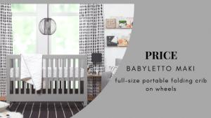 Best Full Size Portable Folding Baby Cribs On Wheels - Babyletto Maki gray