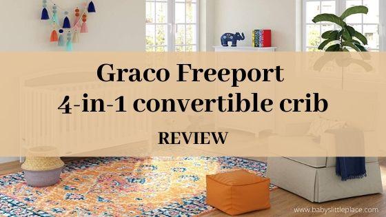 Graco Freeport Convertible Crib REVIEW