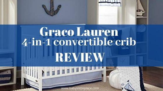 Graco Lauren crib Review