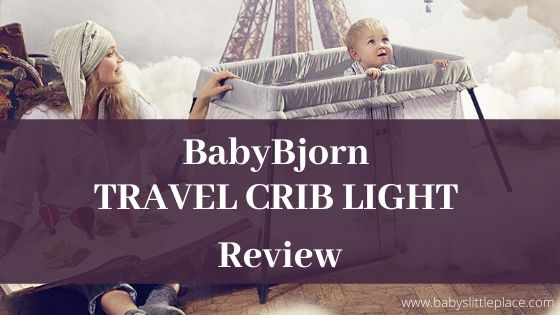 BabyBjorn travel crib Light Review