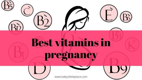 Best vitamins in pregnancy