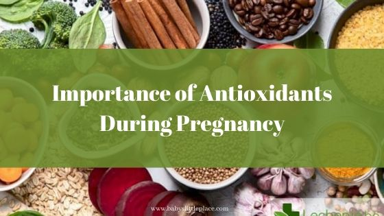 Importance of Antioxidants During Pregnancy