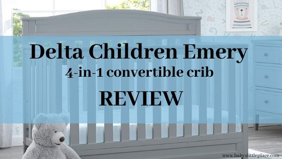 Delta Children Emery 4-in-1 convertible crib Review
