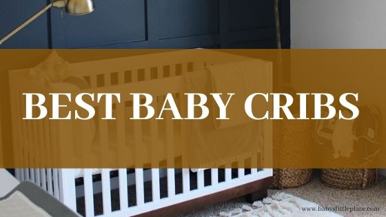 The best baby cribs to buy in 2020