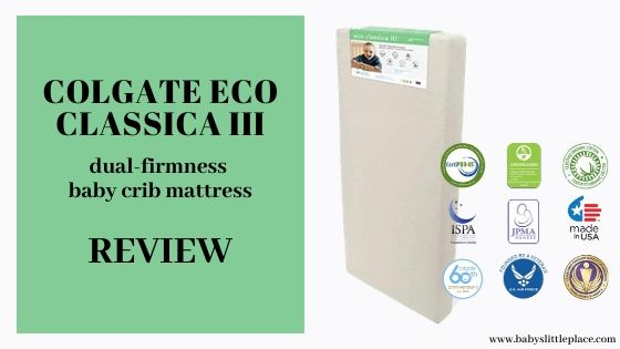 Colgate Eco Classica III dual-firmness baby crib mattress Review