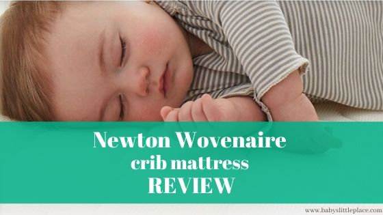 Newton Wovenaire baby crib mattress review