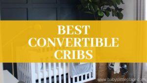 Best convertible cribs