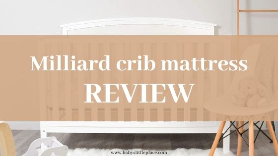 Milliard's crib mattresses reviews
