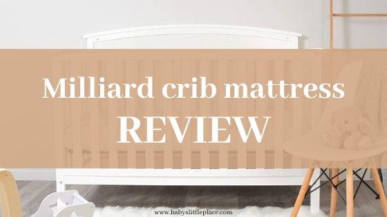 Milliard's crib mattresses reviews