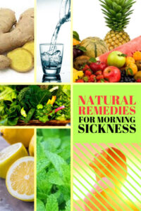 Natural remedies for morning sickness relief