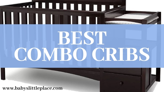Best Combo Crib with Changer: 5 Best Convertible Crib with Changer