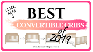 Best convertible cribs of 2019