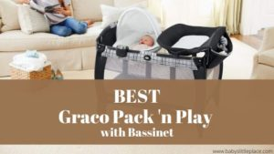 Best Graco Pack and Play with bassinet