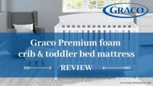 Graco Premium Foam Crib and Toddler Bed Mattress Review