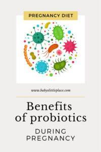 Benefits of probiotics during pregnancy