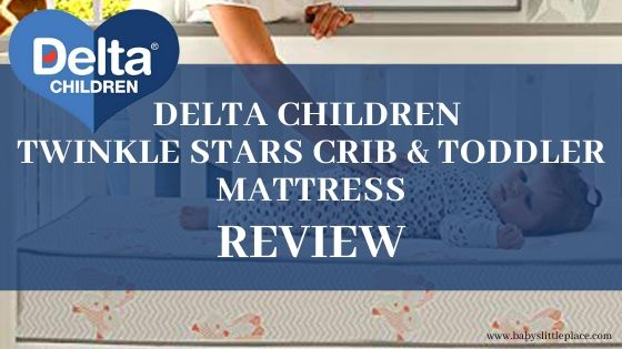 Delta Children Twinkle Stars crib and toddler mattress review
