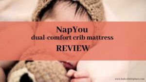 NapYou Dual Sided crib mattress Review