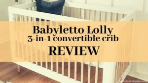 Babyletto Lolly 3-in-1 convertible crib review
