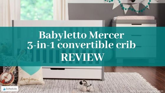 Babyletto Mercer 3-in-1 convertible crib review