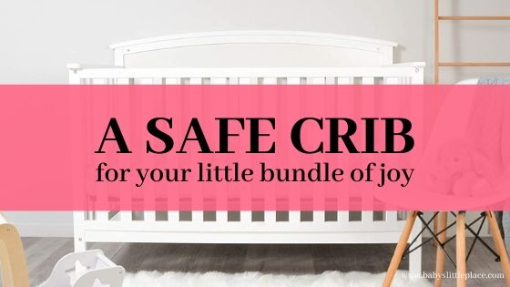 What is the safest crib for a baby?
