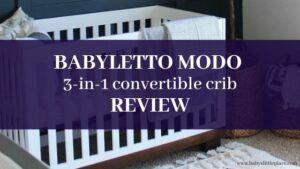 Babyletto Modo crib Reviews