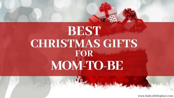 The Best Christmas Gifts for pregnant women