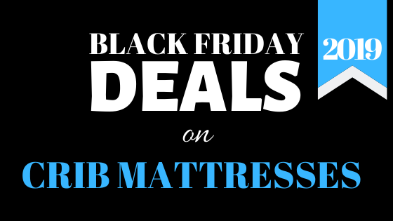 Black Friday crib mattress deals in 2020