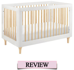 Babyletto crib reviews - the Lolly
