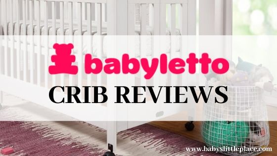 Babyletto crib reviews