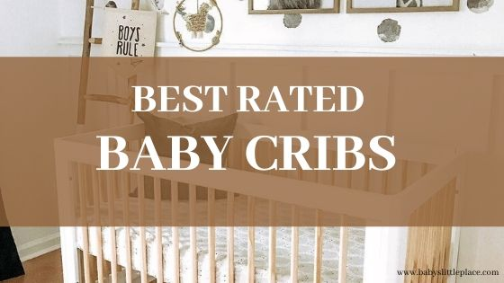 Best rated baby cribs