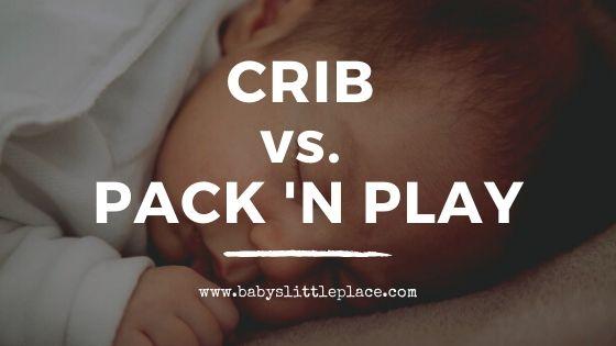 Crib vs. Pack 'N Play