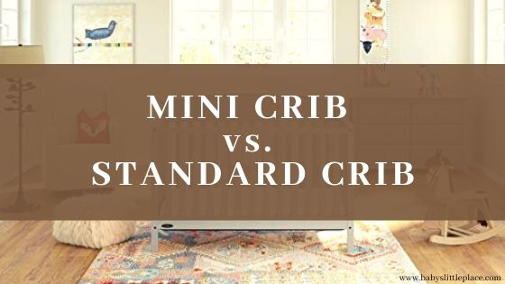 Mini Crib vs. Standard (regular, normal) Crib