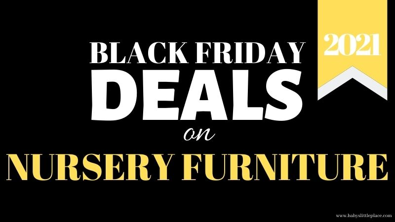 The Best Black Friday baby furniture deals in 2021
