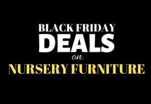 The Best Black Friday baby furniture deals