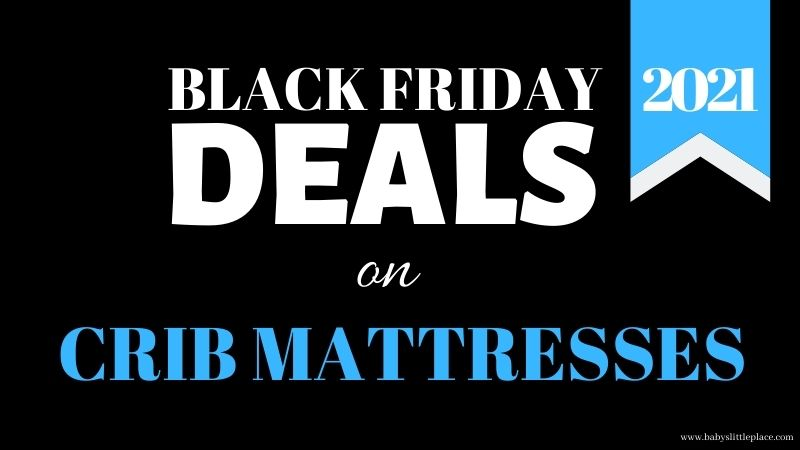 Best Black Friday deals on crib mattresses in 2021