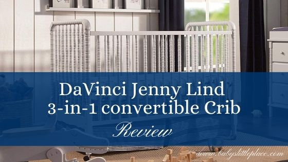DaVinci Jenny Lind Crib Review