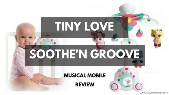 Best Baby Musical Mobile | Tiny Love Soothe'n Groove Musical Mobile Review