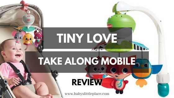 Tiny Love portable mobile REVIEW