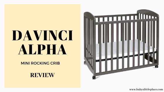 DaVinci Alpha Mini Rocking Crib Review