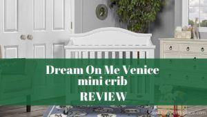 Dream On Me Venice Folding Portable Crib Review