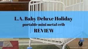 LA Baby Deluxe Holiday mini portable folding metal crib review