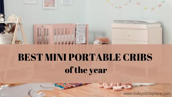 The best mini portable cribs