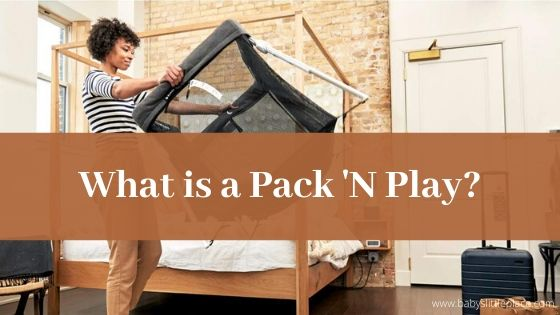 For what is a Pack 'N Play used for?