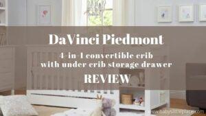 DaVinci Piedmont 4-in-1 Convertible Crib with under crib storage drawer Review