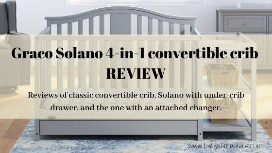 Graco Solano 4-in-1 convertible crib Review