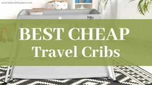 The best cheap travel cribs under $100